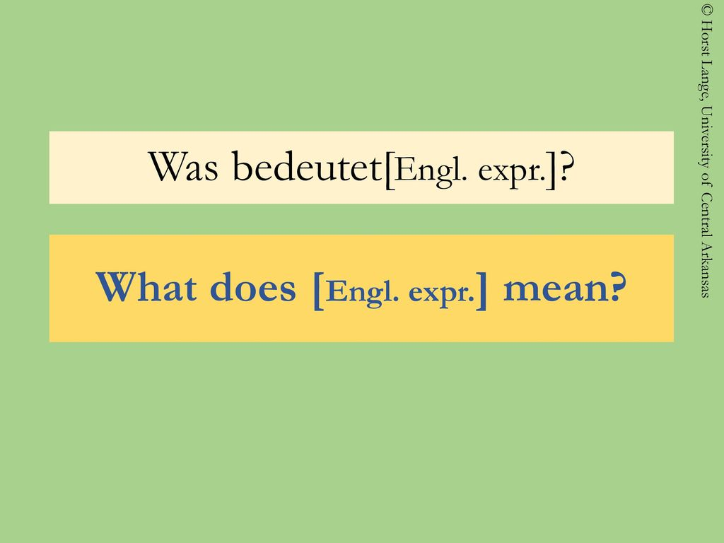 Was bedeutet[Engl. expr.]